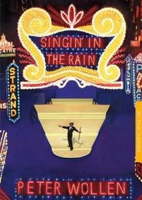 Singin' in the Rain by Peter Wollen, Geoff Andrew, 9781844575145
