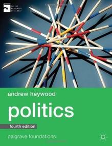 Politics - 9780230363380 by Andrew Heywood, 9780230363380