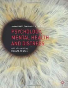 Psychology, Mental Health and Distress - 9780230549562 by John Cromby, David Harper, Paula Reavey, 9780230549562