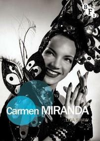 Carmen Miranda by Lisa Shaw, 9781844574322