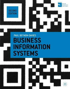 Business Information Systems by Paul Beynon-Davies, 9781137265807