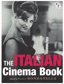 The Italian Cinema Book by Peter Bondanella, 9781844574049