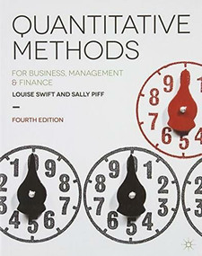 Quantitative Methods (for Business, Management and Finance) by Louise Swift, Sally Piff, 9781137376558