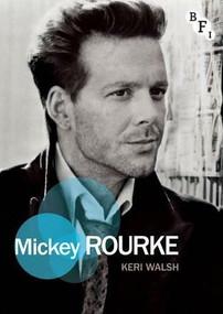 Mickey Rourke by Keri Walsh, 9781844574308