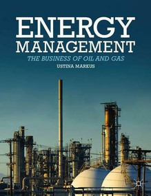 Oil and Gas (The Business and Politics of Energy) by Ustina Markus, 9781137349682