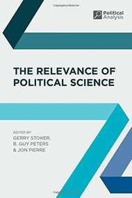 The Relevance of Political Science - 9780230201095 by Gerry Stoker, Jon Pierre, B. Guy Peters, 9780230201095