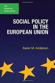 Social Policy in the European Union by Karen M. Anderson, 9780230223509