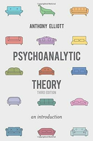 Psychoanalytic Theory (An Introduction) - 9781137300836 by Anthony Elliott, 9781137300836