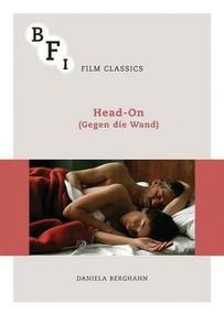 Head-On (Gegen die Wand) by Daniela Berghahn, 9781844576722