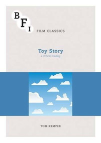 Toy Story (A Critical Reading) by Tom Kemper, 9781844576678