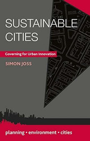 Sustainable Cities (Governing for Urban Innovation) - 9781137006363 by Simon Joss, 9781137006363