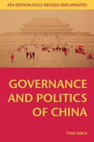 Governance and Politics of China - 9781137445278 by Tony Saich, 9781137445278