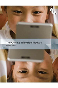 The Chinese Television Industry - 9781844576838 by Michael Keane, 9781844576838
