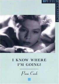 I Know Where I'm Going! by Pam Cook, 9780851708140