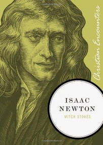 Isaac Newton - 9781595553034 by Mitch Stokes, 9781595553034