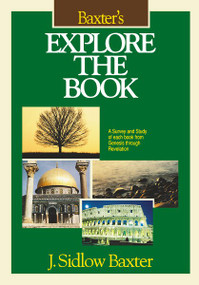Baxter's Explore the Book by J. Sidlow Baxter, 9780310206200