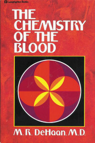 Chemistry of the Blood by M.R. DeHaan, 9780310232919