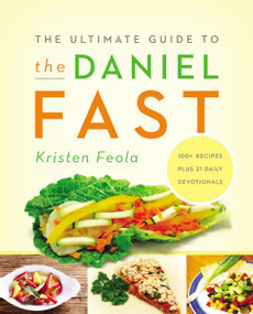 The Ultimate Guide to the Daniel Fast by Kristen Feola, 9780310331179