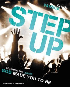 Step Up (Becoming the Leader God Made You to Be) by Denise VanEck, 9780310700005