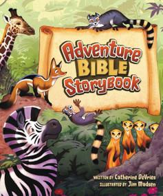 Adventure Bible Storybook by Catherine DeVries, Jim Madsen, 9780310716372