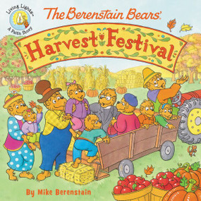 The Berenstain Bears' Harvest Festival by Mike Berenstain, 9780310748656