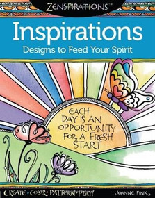 Zenspirations Coloring Book Inspirations Designs to Feed Your Spirit (Create, Color, Pattern, Play!) by Joanne Fink, 9781574218725