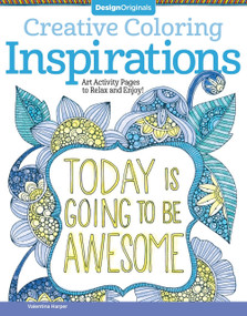 Creative Coloring Inspirations (Art Activity Pages to Relax and Enjoy!) by Valentina Harper, 9781574219722