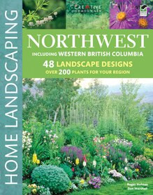 Northwest Home Landscaping, 3rd Edition by Roger Holmes, Don Marshall, 9781580115179