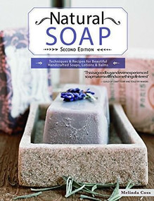 Natural Soap, Second Edition by Melinda Coss, 9781504800624