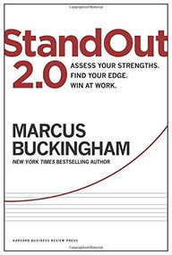 StandOut 2.0 (Assess Your Strengths, Find Your Edge, Win at Work) by Marcus Buckingham, 9781633690745
