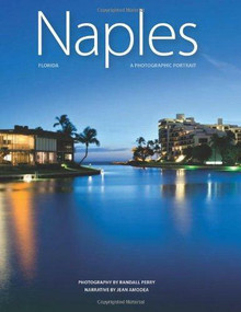 Naples, Florida   - 9781934907320 by Randall Perry, 9781934907320