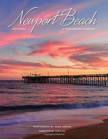 Newport Beach, CA by Eddie Yerkish, 9781934907450