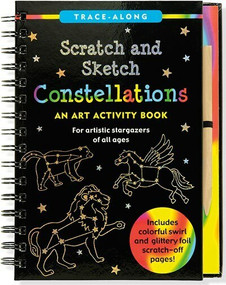 Scratch & Sketch Constellations (Trace-Along) (An Art Activity Book) by Nemmers Lee, Zschock Martha Day, 9781441317261