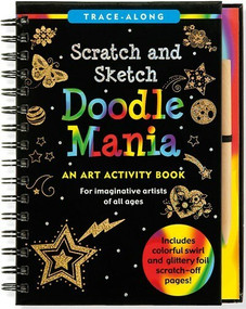 Scratch & Sketch Doodle Mania (Trace-Along) (An Art Activity Book) by Zschock Martha Day, Zschock Martha Day, 9781441317278
