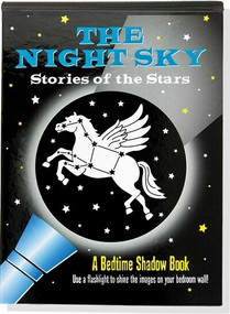 The Night Sky: A Bedtime Shadow Book (Use a flashlight to shine the images on your bedroom wall!) by Tunnell Amber, Zschock Martha Day, 9781441315816