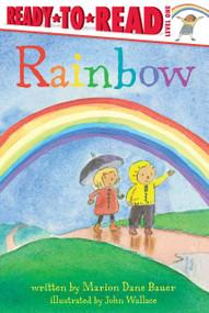 Rainbow - 9781481463362 by Marion  Dane Bauer, John Wallace, 9781481463362