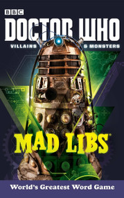 Doctor Who Villains and Monsters Mad Libs by Rob Valois, 9780399539497