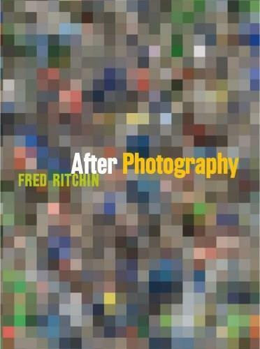After Photography by Fred Ritchin, 9780393050240