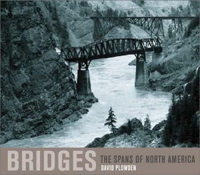 Bridges (The Spans of North America) by David Plowden, 9780393050561