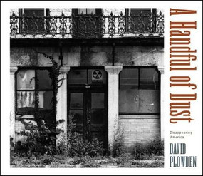 A Handful of Dust (Disappearing America) by David Plowden, 9780393060331