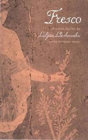 Fresco (Selected Poetry of Luljeta Lleshanaku) by Luljeta Lleshanaku, Henry Israeli, Peter Constantine, 9780811215114