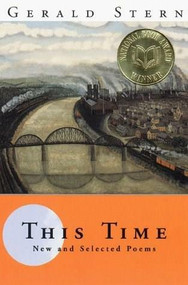 This Time (New and Selected Poems) by Gerald Stern, 9780393319095