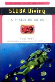 A Trailside Guide: Scuba Diving by Karen Berger, 9780393319446