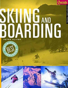 Outside Adventure Travel (Skiing and Boarding) by Peter Oliver, 9780393322644
