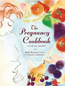 The Pregnancy Cookbook by Vincent Connelly, Hope Ricciotti, 9780393323115