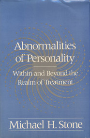 Abnormalities of Personality (Within and Beyond the Realm of Treatment) by Michael H. Stone, 9780393701272