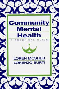 Community Mental Health (A Practical Guide) by Lorenzo Burti, Loren R. Mosher, 9780393701654