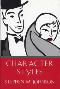 Character Styles by Stephen M. Johnson, 9780393701715