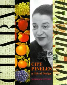 Cipe Pineles (A Life of Design) by Cipe Pineles Golden, Martha Scotford, 9780393730272