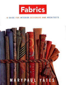 Fabrics (A Guide for Interior Designers and Architects) by Marypaul Yates, 9780393730623